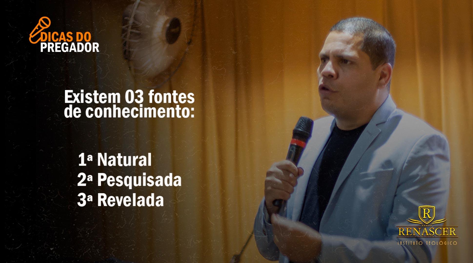 As 03 fontes de conhecimento do pregador com o Pastor André Matias
