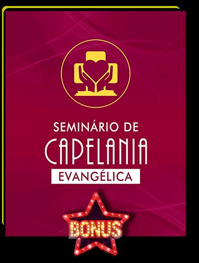 Bônus Curso Seminário de Capelania Evangélica